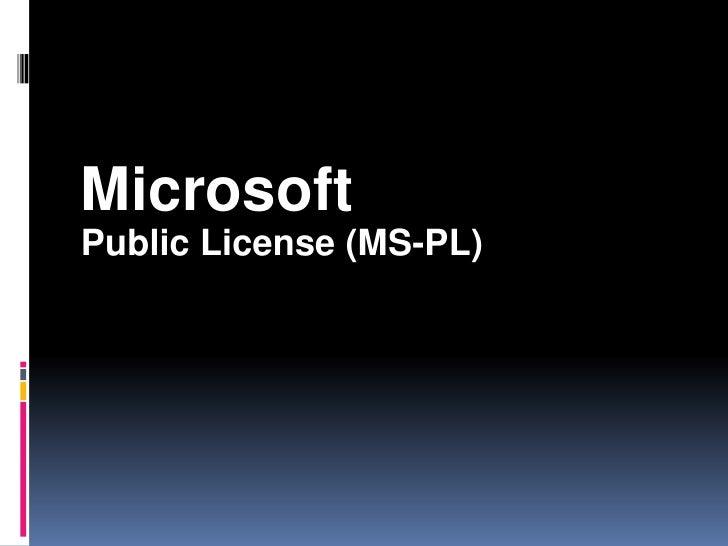 MicrosoftPublic License (MS-PL)