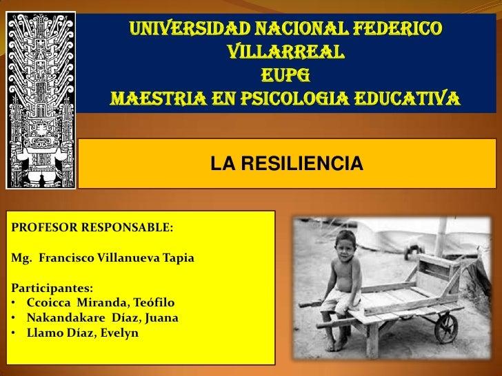 UNIVERSIDAD NACIONAL FEDERICO                          VILLARREAL                              EUPG                MAESTRI...