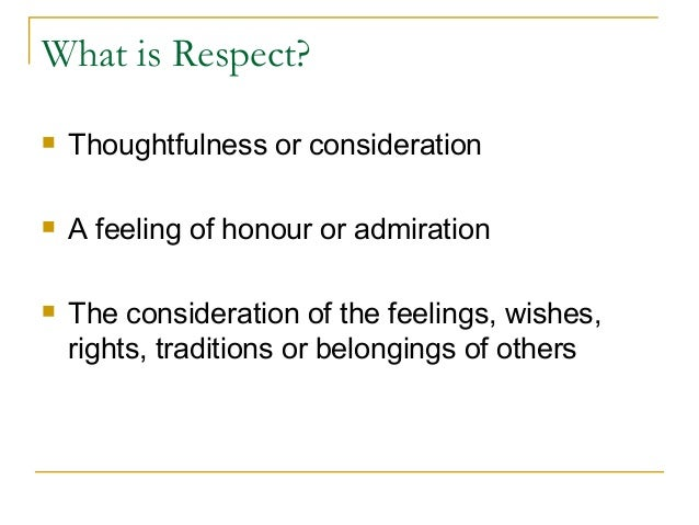 paper on respecting others An essay on respect and respecting our parents pages 1 words 318 view full essay more essays like this: respect, parents view other essays.