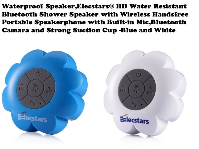 Waterproof Speaker,Elecstars® HD Water Resistant Bluetooth Shower Speaker  With Wireless Handsfree Portable Speakerphone ...