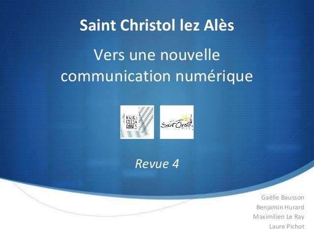 Gaëlle Bausson Benjamin Hurard Maximilien Le Ray Laure Pichot Saint Christol lez Alès Revue 4 Vers une nouvelle communicat...
