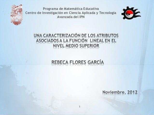 Programa de Matemática EducativaCentro de Investigación en Ciencia Aplicada y Tecnología                    Avanzada del I...