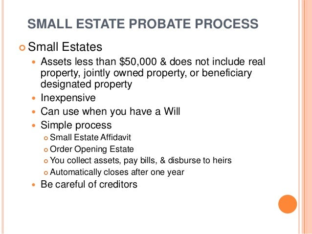 What is a small estate affidavit used for?