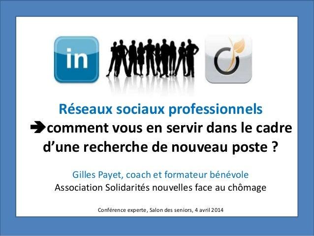 Réseaux sociaux professionnels comment vous en servir dans le cadre d'une recherche de nouveau poste ? Gilles Payet, coac...