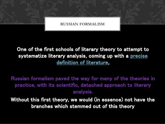 One of the first schools of literary theory to attempt to systematize literary analysis, coming up with a precise definiti...