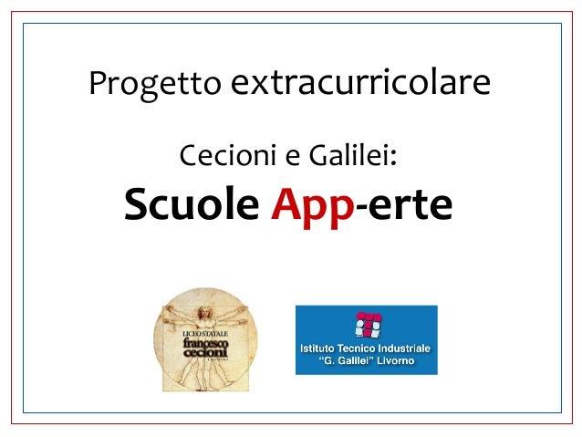 Progetto extracurricolare Cecioni e Galilei: Scuole App-erte