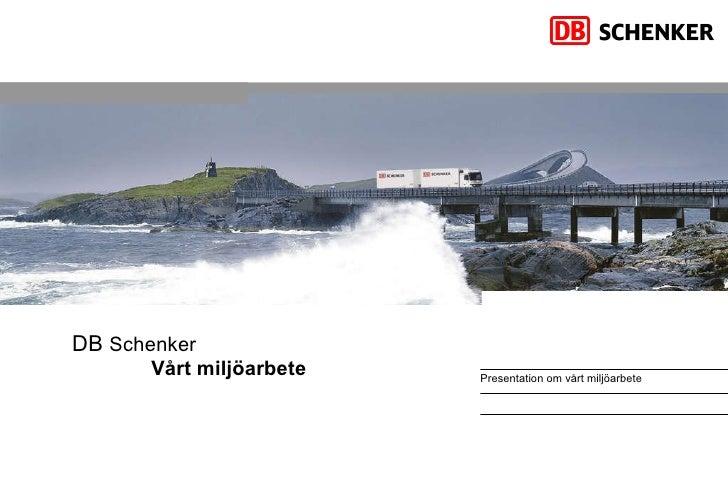 DB  Schenker Vårt miljöarbete