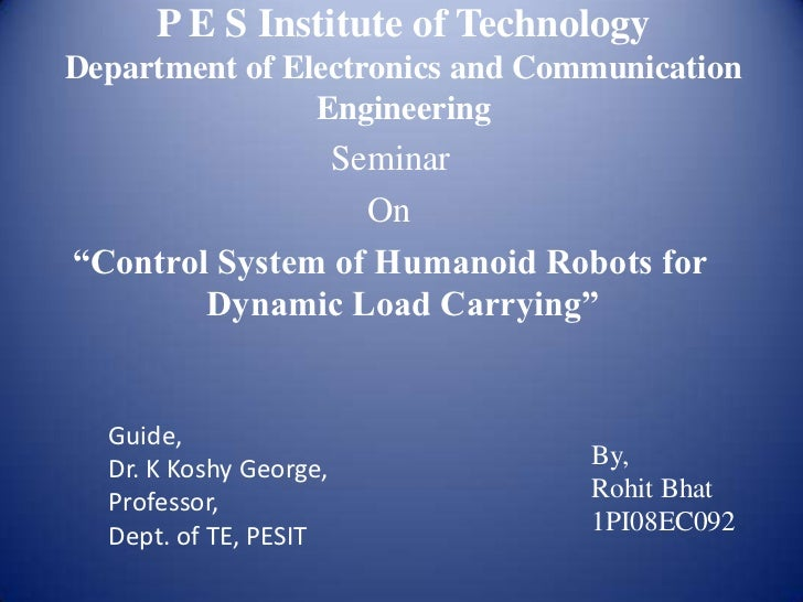 P E S Institute of TechnologyDepartment of Electronics and Communication                Engineering               Seminar ...