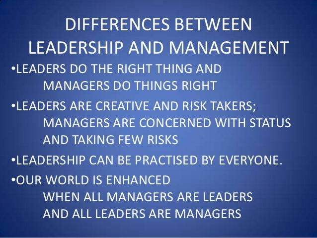 roles of managers and leaders Business leaders have much more in common with artists than they do with managers.