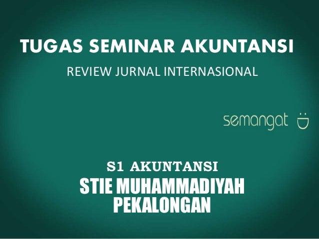 Review Jurnal Internasional (Tugas Seminar Akuntansi)