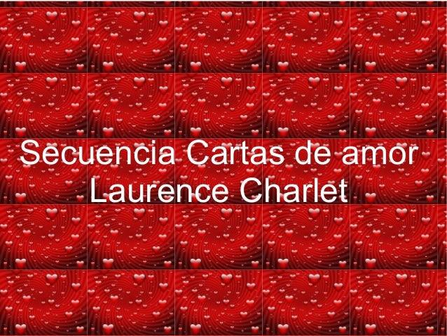 Secuencia Cartas de amor Laurence Charlet
