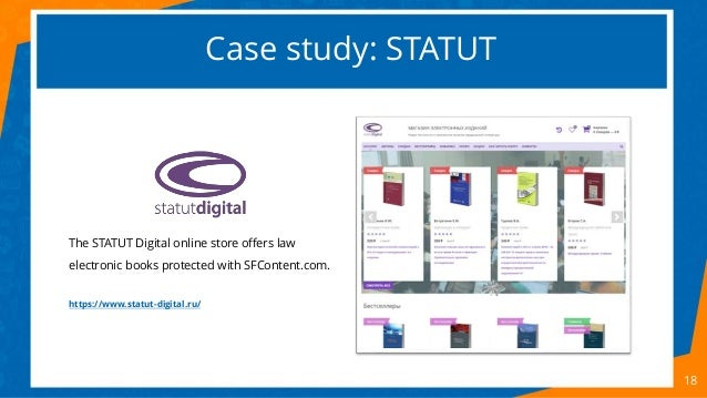 Case study: STATUT 18 The STATUT Digital online store offers law electronic books protected with SFContent.com. https://ww...