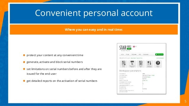 Convenient personal account 5 protect your content at any convenient time generate, activate and block serial numbers set ...