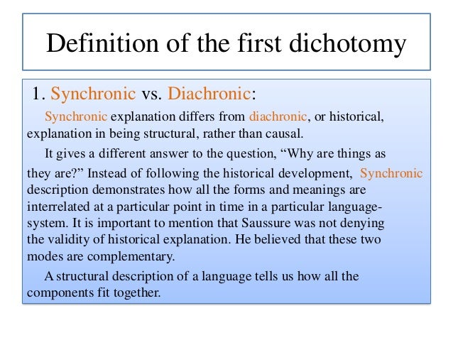 synchronic and diachronic approach 14062018 get an answer for 'what is the difference between diachronic linguistics and synchronic linguistics' and find homework help for other guide to literary.