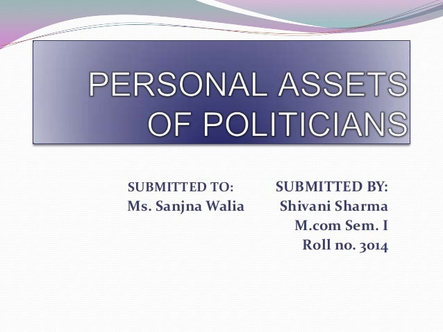 SUBMITTED TO:  Ms. Sanjna Walia  SUBMITTED BY: Shivani Sharma M.com Sem. I Roll no. 3014