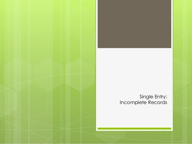 Single Entry: Incomplete Records