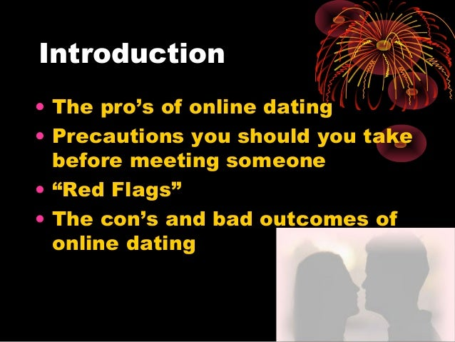 pro and con online dating