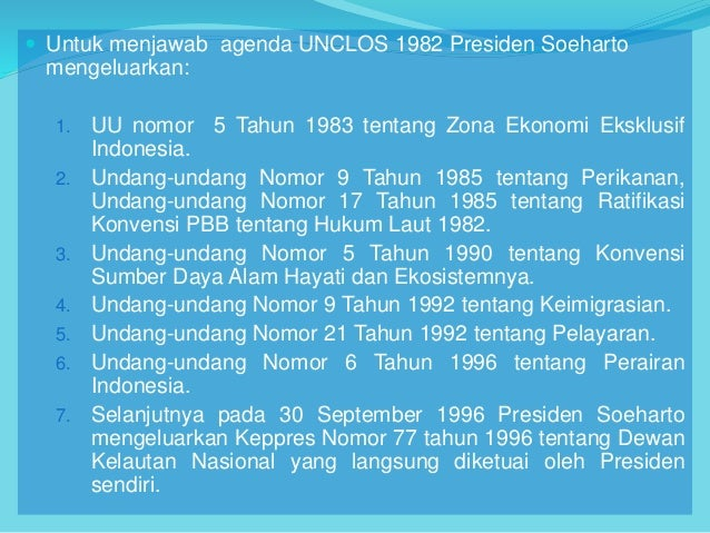 Kebijakan Maritim Indonesia Setelah Unclos 1982