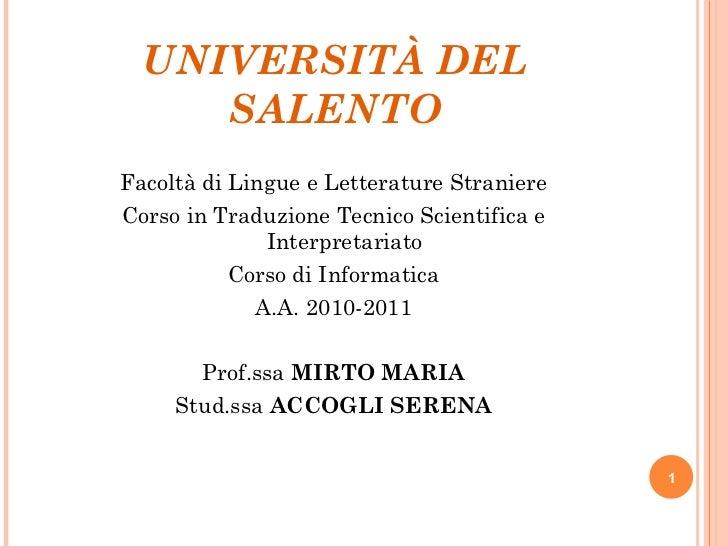 UNIVERSITÀ DEL SALENTO <ul><li>Facoltà di Lingue e Letterature Straniere </li></ul><ul><li>Corso in Traduzione Tecnico Sci...