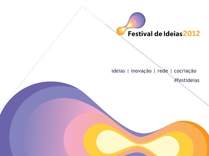ideias | inovação | rede | cocriação                          #festideias