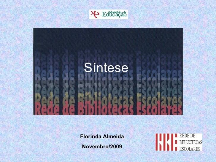 Síntese  Florinda Almeida Novembro/2009