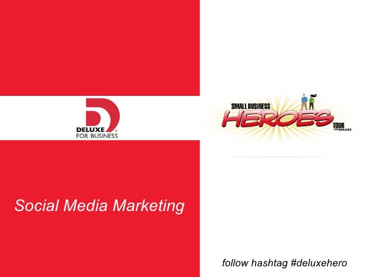 Social Media Marketing follow hashtag #deluxehero