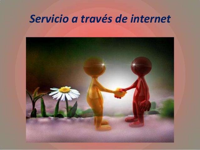 Servicio a través de internet
