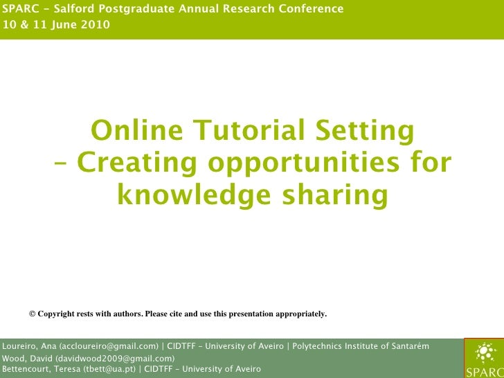 SPARC - Salford Postgraduate Annual Research Conference 10 & 11 June 2010                    Online Tutorial Setting      ...