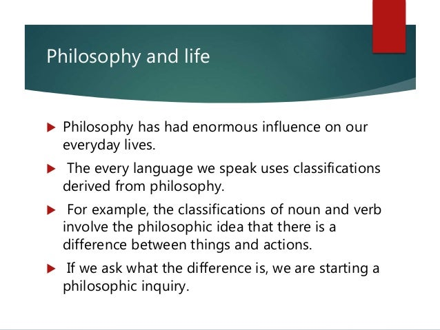 philosophy in life examples with explanation