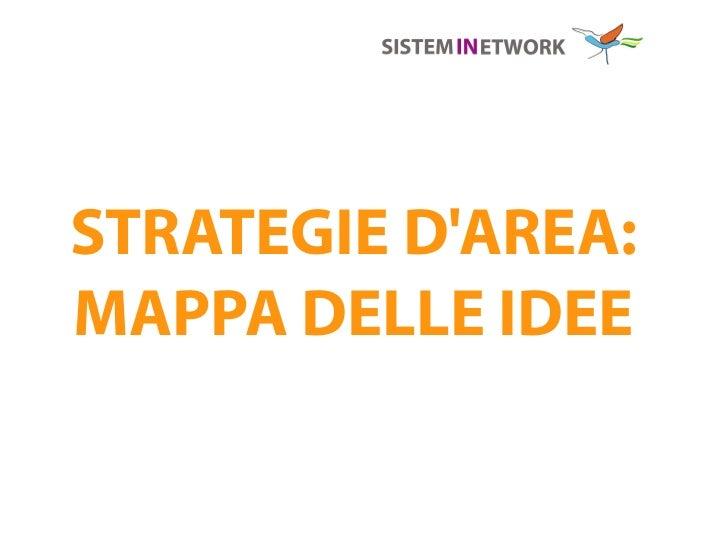 STRATEGIE DAREA:MAPPA DELLE IDEE