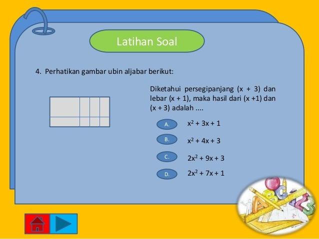 Latihan Soal4. Perhatikan gambar ubin aljabar berikut:                                  Diketahui persegipanjang (x + 3) d...