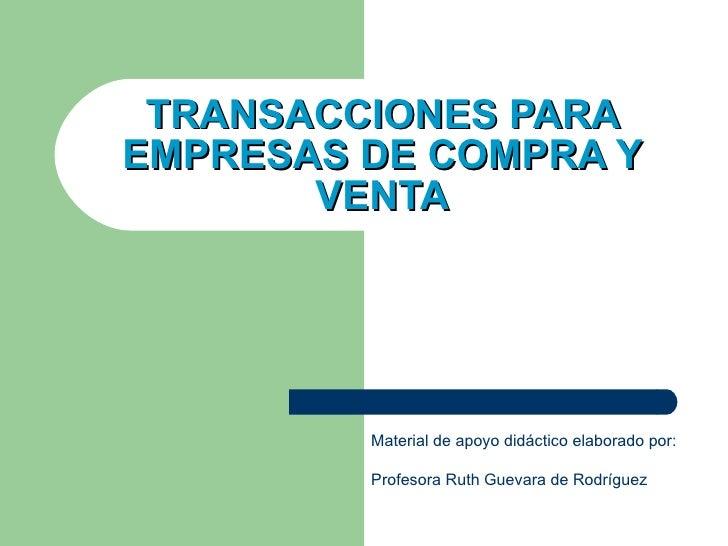 Análisis de Transacciones para empresas de compra y venta