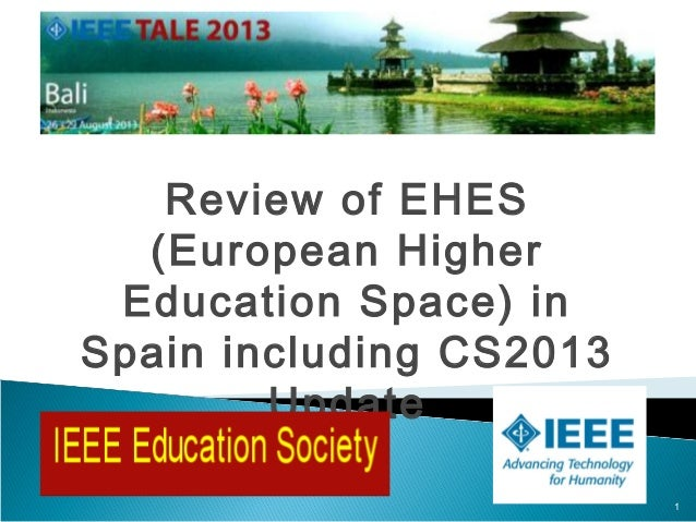 Review of EHES (European Higher Education Space) in Spain including CS2013 Update 1