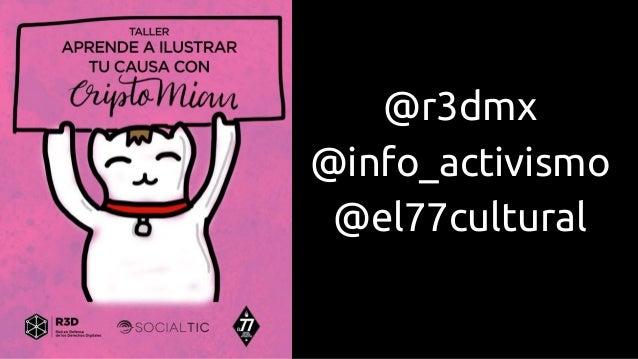 @r3dmx @info_activismo @el77cultural
