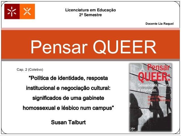 """Licenciatura em Educação2º SemestreCap. 2 (Coletivo)""""Política de identidade, respostainstitucional e negociação cultural:s..."""