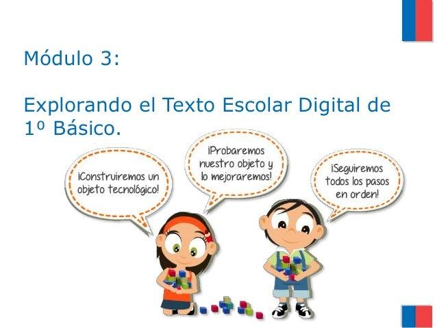 Módulo 3: Explorando el Texto Escolar Digital de 1⁰ Básico.
