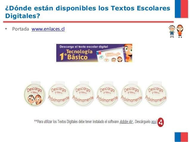 ¿Dónde están disponibles los Textos Escolares Digitales? • Portada www.enlaces.cl
