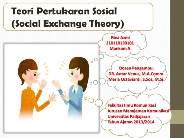 application of social exchange theory in What are the applications of the social exchange theory social exchange theory is used in different social situations as an exchange of resources- material goods or.