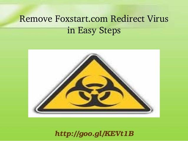 RemoveFoxstart.comRedirectVirus inEasySteps  http://goo.gl/KEVt1B