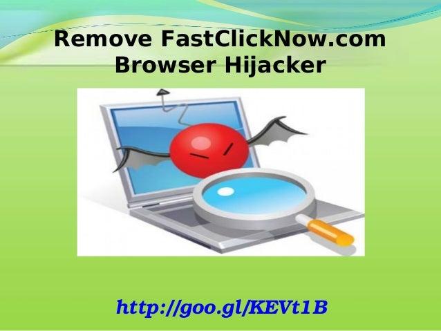 Remove FastClickNow.com Browser Hijacker  http://goo.gl/KEVt1B