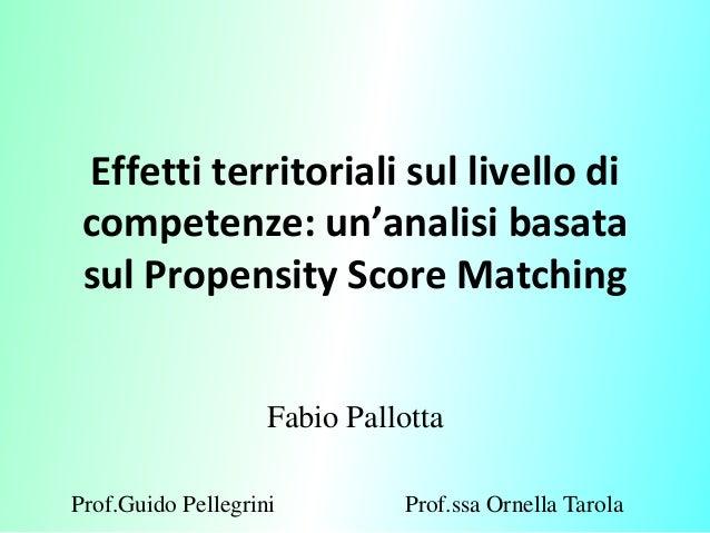 Effetti territoriali sul livello di competenze: un'analisi basata sul Propensity Score Matching                    Fabio P...