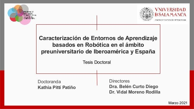 Caracterización+de+Entornos+de+Aprendizaje+ basados+en+Robótica+en+el+ámbito+ preuniversitario+de+Iberoamérica+y+España Te...