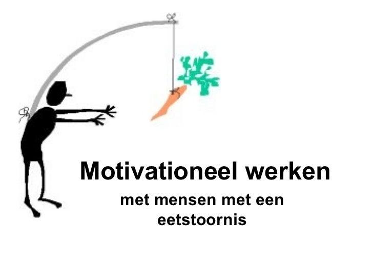 Motivationeel werken met mensen met een eetstoornis