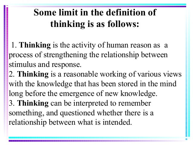 critical thinking in psychology definition Critical thinking is often used as a synonym for good or clear thinking when viewed from the perspective of cognitive psychology, critical thinking is the use of those skills and strategies.