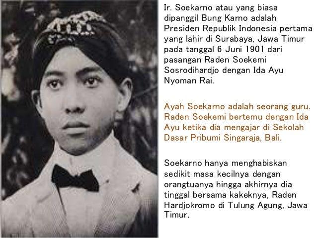 Ppt Biografi Soekarno