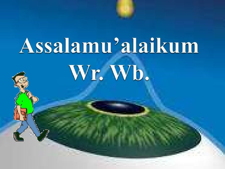 Assalamu'alaikum Wr. Wb.<br />