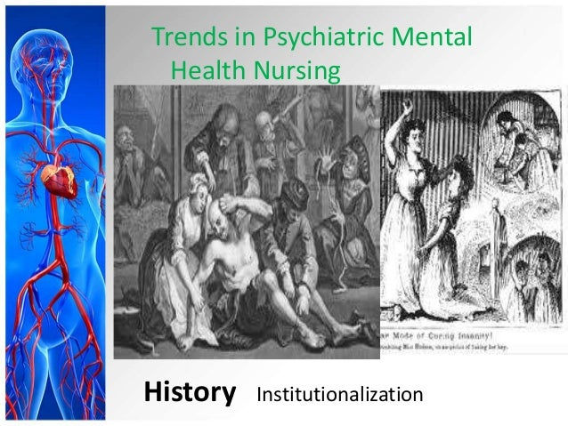 history of psychiatry and community psychiatry nursing essay Institute for nursing apply for history of psychiatry social work history of social work at and linking patients and families with resources in the community.
