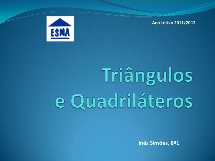 Ano Letivo 2011/2012Inês Simões, 8º1
