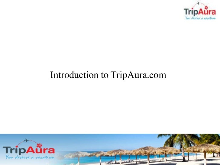 Introduction to TripAura.com