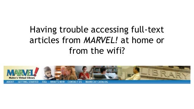 Having trouble accessing full-text articles from MARVEL! at home or from the wifi?